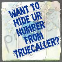 Know how to hide your number in TrueCaller app