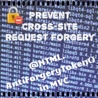 What is Anti-forgery Token in MVC - Prevent cross site request forgery (CSRF)