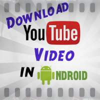 How to download YouTube Video in android free