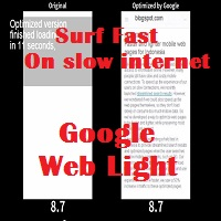 Google Web Light for slow internet connections to load website faster